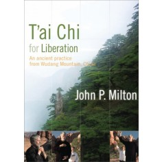 T'ai Chi for Liberation