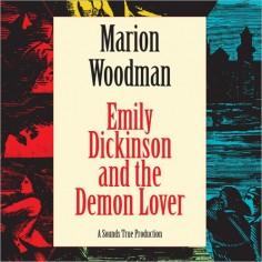 Emily Dickinson & the Demon Lover
