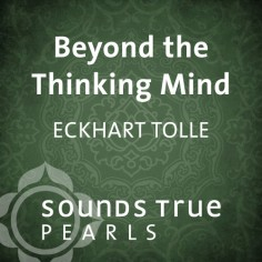 Beyond the Thinking Mind
