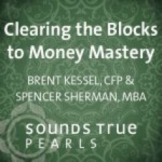 Clearing the Blocks to Money Mastery