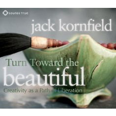 Turn Toward the Beautiful