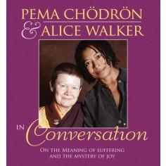 Pema Chödrön and Alice Walker in Conversation