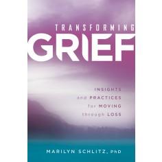 Transforming Grief