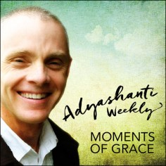 Adyashanti Weekly Subscription FREE Preview