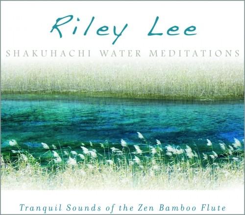 Shakuhachi Water Meditations