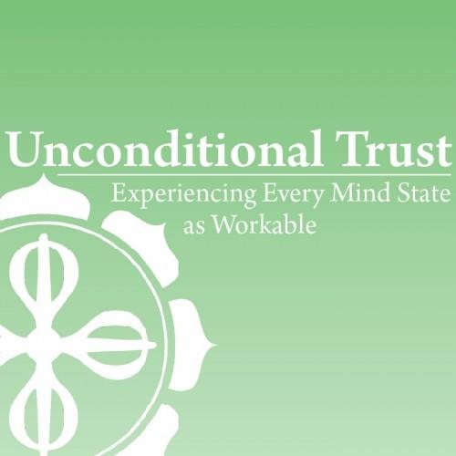 Unconditional Trust