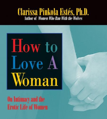 How to Love a Woman