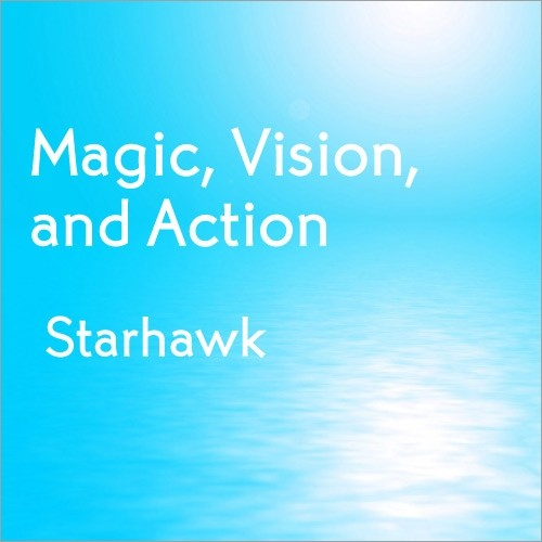 Magic, Vision, and Action