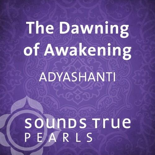 The Dawning of Awakening
