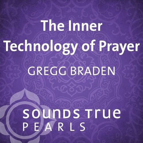The Inner Technology of Prayer