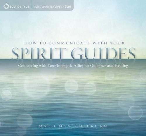 How to Communicate with Your Spirit Guides