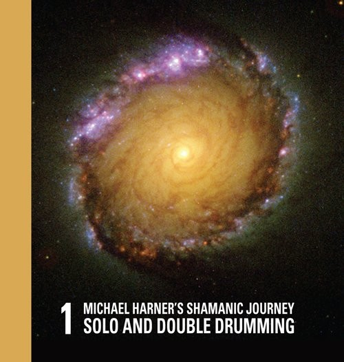 Michael Harner's Shamanic Journey Solo and Double Drumming No. 1
