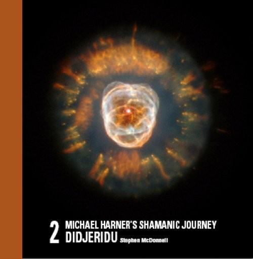 Michael Harner's Shamanic Journey Didjeridu No. 2