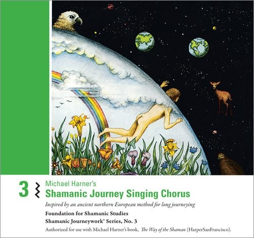 Michael Harner's Shamanic Journey Singing Chorus No. 3