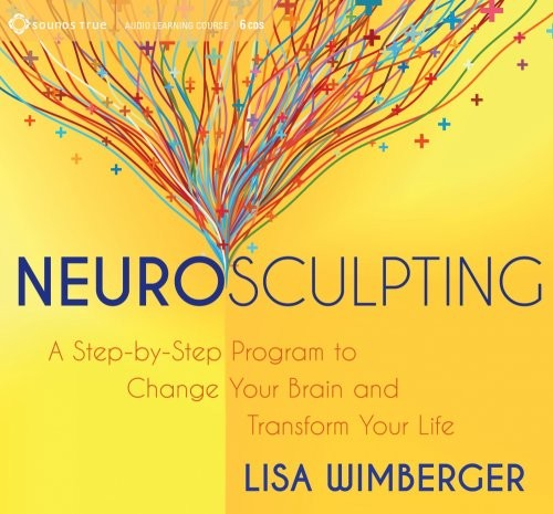 Neurosculpting