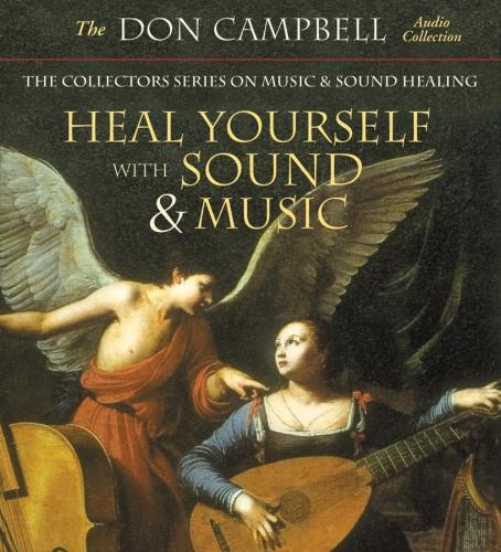 Heal Yourself with Sound and Music