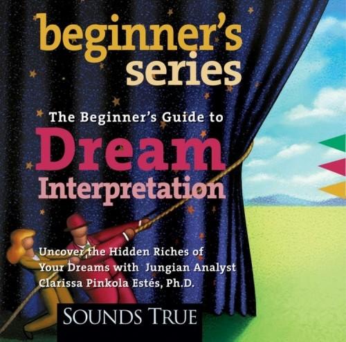 The Beginner's Guide to Dream Interpretation