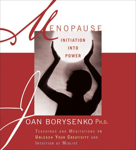 Menopause: Initiation into Power