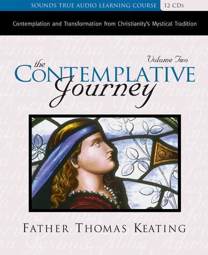 The Contemplative Journey, Volume 2
