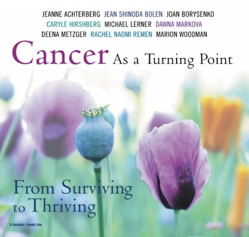 Cancer As a Turning Point