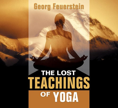 The Lost Teachings of Yoga