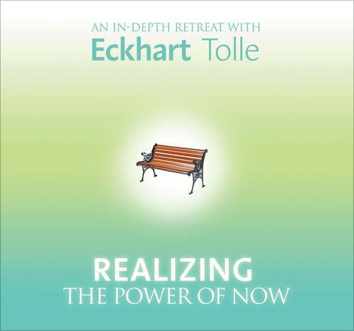 Realizing the Power of Now