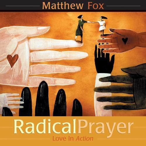 matthew fox creativity where the divine and human meet