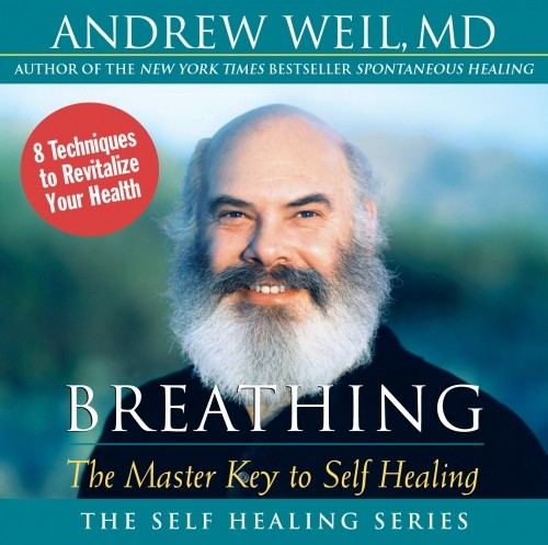 Breathing: The Master Key to Self-Healing