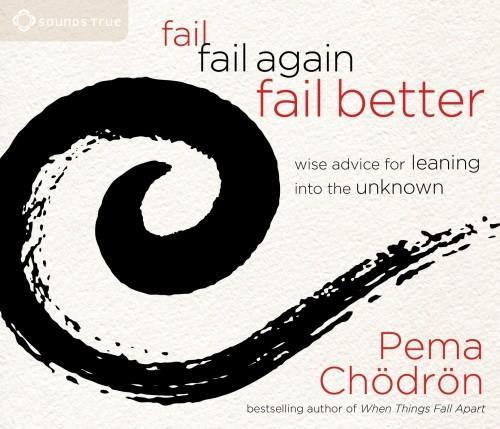 Fail, Fail Again, Fail Better