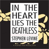 In the Heart Lies the Deathless