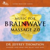 Music for Brainwave Massage 2.0
