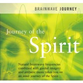 Brainwave Journey: Journey of the Spirit