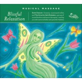 Musical Massage: Blissful Relaxation 2 CD