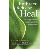 Embrace, Release, Heal