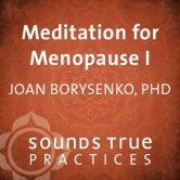 Meditation for Menopause I