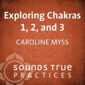 Exploring Chakras 1, 2, and 3