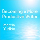 Becoming a More Productive Writer
