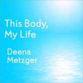 This Body, My Life