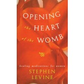 Opening the Heart of the Womb