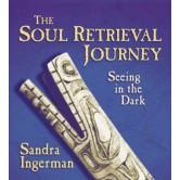 The Soul Retrieval Journey