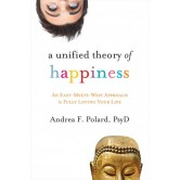 A Unified Theory of Happiness