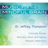 Music for the Mindful Brain