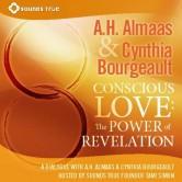 Conscious Love: The Power of Revelation
