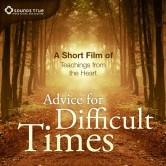 Advice for Difficult Times