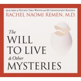 The Will to Live and Other Mysteries