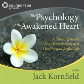 The Psychology of the Awakened Heart