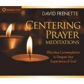 Centering Prayer Meditations