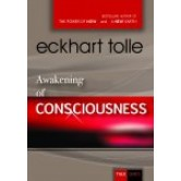 Awakening of Consciousness