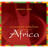 Women's Wisdom from the Heart of Africa