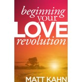 Beginning Your Love Revolution